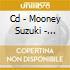 CD - MOONEY SUZUKI - ELECTRIC SWEAT