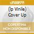 (LP VINILE) COVER UP