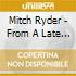 Mitch Ryder - From A Late Night High Rise