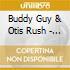 Buddy Guy & Otis Rush - Snakebite
