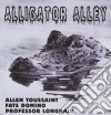 A.Toussaint / F.Domino/Prof.Longhair - Alligator Alley