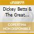 Dickey Betts & The Great Southern - Atlanta'S Burning Down / Dickey Betts & The Great Southern