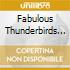 The Fabulous Thunderbirds - Powerful Stuff/Walk That