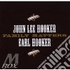 John Lee Hooker / Earl Hooker - Family Matters