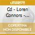 CD - LOREN CONNORS - SAILS