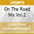 ON THE ROAD MIX VOL.2