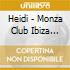 CD - HEIDI presents - MONZA CLUB IBIZA COMPILATION VOL.1