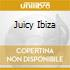 JUICY IBIZA MIXED BY ROBBIE RIVERA