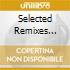 SELECTED REMIXES VOL.3