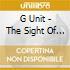 G Unit - The Sight Of Blood Vol.3