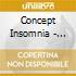 Concept Insomnia - Perpetuum Mobile