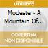 Modeste - A Mountain Of Convenience