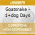 Goatsnake - 1+dog Days