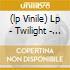 (LP VINILE) LP - TWILIGHT             - TWILIGHT