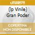 (LP VINILE) GRAN PODER