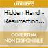 Hidden Hand - Resurrection Of
