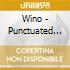 Wino - Punctuated Equilibrium