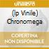 (LP VINILE) CHRONOMEGA