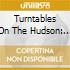 Turntables On The Hudson: 10th Anniversary
