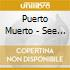 Puerto Muerto - See You In Hell