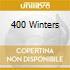 400 WINTERS