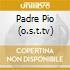 PADRE PIO (O.S.T.TV)