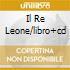 IL RE LEONE/LIBRO+CD