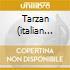 TARZAN (ITALIAN VERSION)