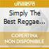 SIMPLY THE BEST REGGAE ALBUM