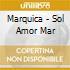 SOL, AMOR Y MAR