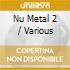 Nu Metal 2