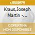 Kraus,Joseph Martin - *Kraus: La Primavera