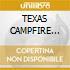 TEXAS CAMPFIRE TAPES/Ltd.Edition