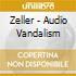 AUDIO VANDALISM