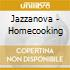 HOME COOKING BY JAZZANOVA