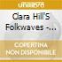 Clara Hill'S Folkwaves - Sideways