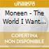 Moneen - The World I Want To Leave Behind