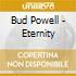 Bud Powell - Eternity