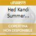 Hed Kandi Summer Sampler 2005