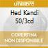 HED KANDI 50/3CD