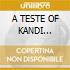 A TESTE OF KANDI (HedKandi)