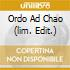 ORDO AD CHAO  (LIM. EDIT.)