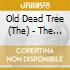 CD - OLD DEAD TREE, THE - THE WATER FIELDS