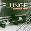 Plunge - Hometown Hero