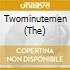 TWOMINUTEMEN, THE