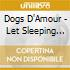 Dogs D'Amour - Let Sleeping Dogs..