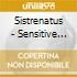 Sistrenatus - Sensitive Disturbance