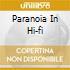 PARANOIA IN HI-FI