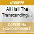 All Hail The Transcending Ghost - All Hail The Transcending Ghost