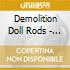 Demolition Doll Rods - There Is A Difference